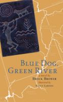 Blue Dog, Green River