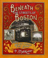 Beneath the Streets of Boston