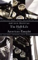 The Half-life of An American Essayist