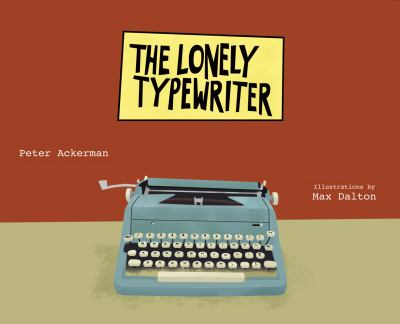 Cover image for The Lonely Typewriter