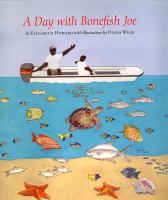 A Day With Bonefish Joe