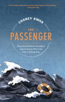 THE PASSENGER : HOW A TRAVEL WRITER LEARNED TO LOVE CRUISES & OTHER LIES FROM A SINKING SHIP - Being Reviewed For Purchase
