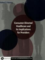 Consumer-directed Healthcare and Its Implications for Providers