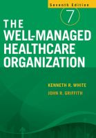 The Well-managed Healthcare Organization, Seventh Edition