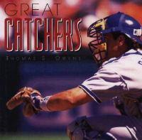 Great Catchers