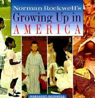 Norman Rockwell's Growing up in America