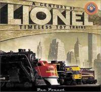 A Century Of Lionel
