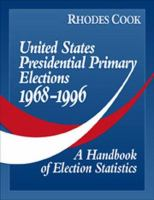 United States Presidential Primary Elections, 1968-1996