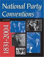 National Party Conventions, 1831-2004