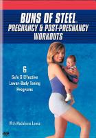 Pregnancy & Post-pregnancy Workouts