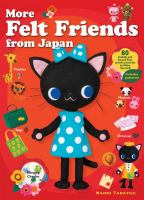 More Felt Friends From Japan