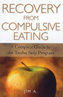 Recovery From Compulsive Eating