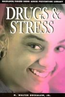 Drugs and Stress