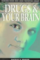 Drugs and your Brain