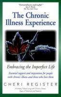 Chronic Illness Experience; Embracing The Imperfect Life