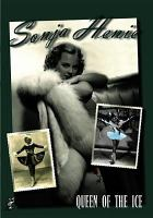 Sonja Henie, Queen of the Ice