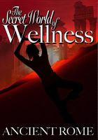 The Secret World of Wellness