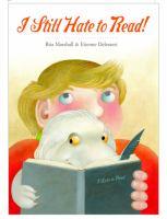 I Still Hate to Read!
