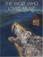 The Wolf Who Loved Music