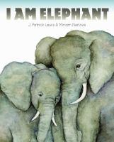 I Am Elephant