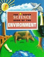 The Super Science Book of the Environment