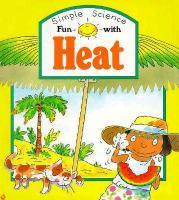 Fun With Heat