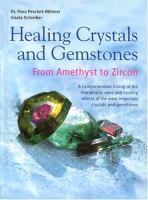 Healing Crystals and Gemstones