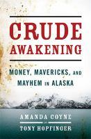 Crude Awakening