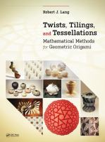 Twists, Tilings, and Tessellations