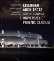 Eisenman Architects/University of Phoenix Stadium for the Arizona Cardinals
