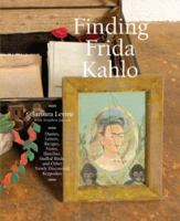 Finding Frida Kahlo = Encontrando A Frida Kahlo