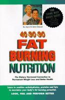 40-30-30 Fat Burning Nutrition