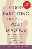 Good Parenting Through your Divorce