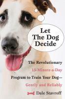 Let the Dog Decide