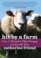 Hit by A Farm