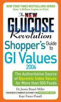 The New Glucose Revolution Shopper's Guide to GI Values 2006