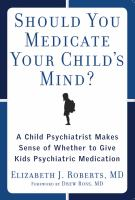 Should You Medicate your Child's Mind?