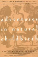 Adventures in Natural Childbirth