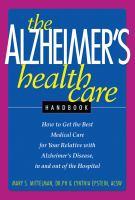 The Alzheimer's Health Care Handbook