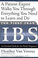 The First Year -- IBS (irritable Bowel Syndrome)