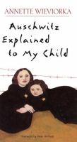 Auschwitz explained to my child