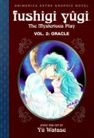 Fushigi Yûgi, the Mysterious Play, Vol. 02