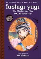 Fushigi Yugi, the Mysterious Play