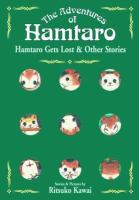 Hamtaro Gets Lost & Other Stories