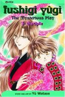 Fushigi Yugi, the Mysterious Play