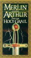 Merlin, Arthur and the Holy Grail