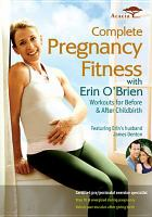 Complete Pregnancy Fitness With Erin O'Brine