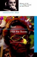 Beat Not the Bones