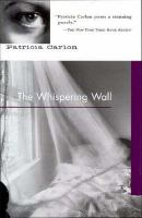 The Whispering Wall