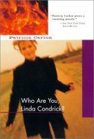 Who Are You, Linda Condrick?